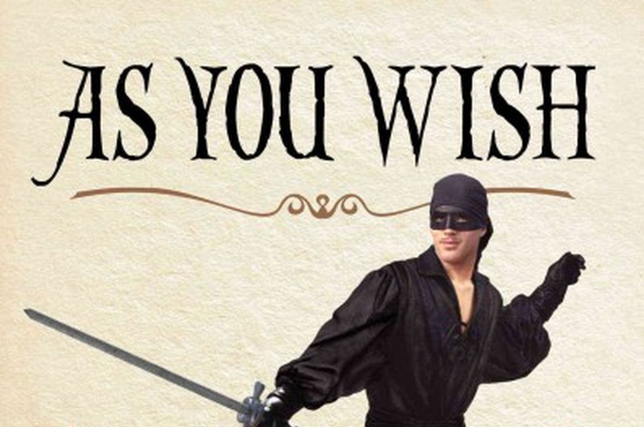 as you wish | basic goodness